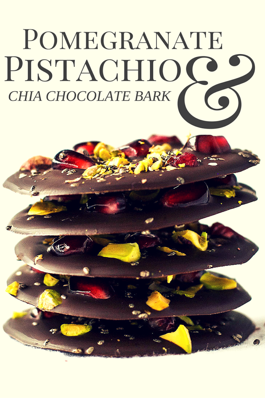 Pomegranate pistachio chia chocolate bark