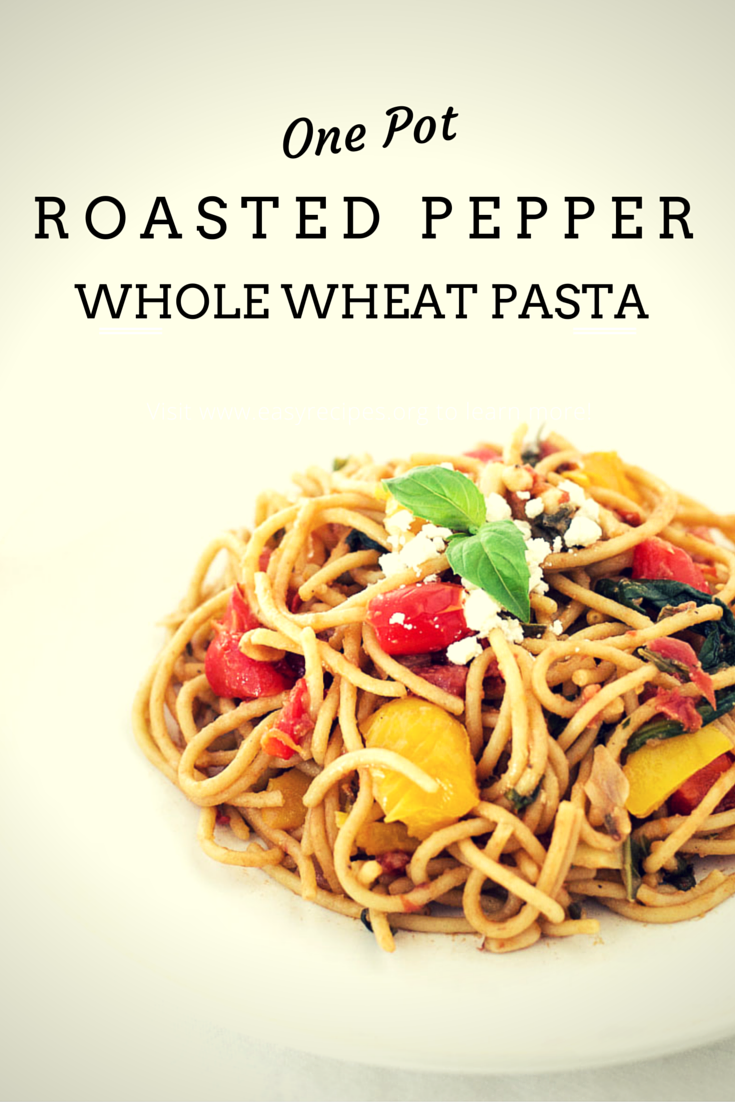 One pot roasted pepper whole wheat pasta