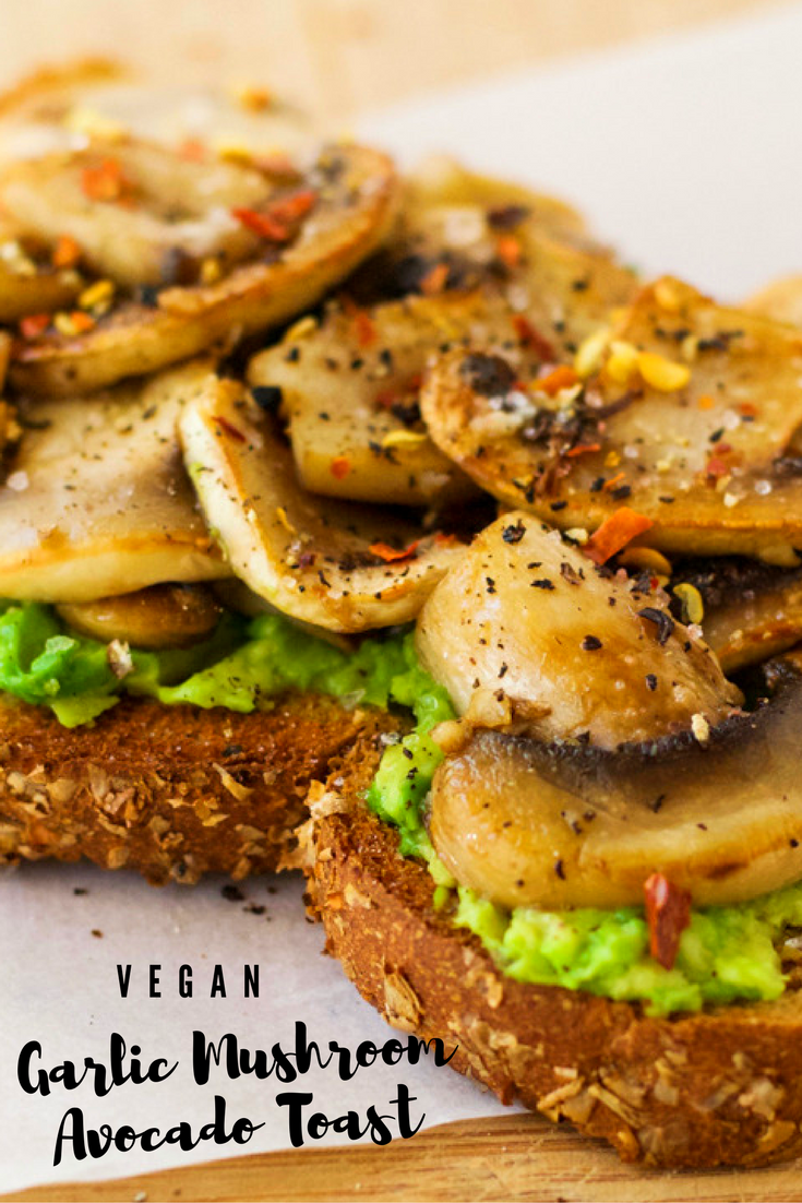 Garlic Mushroom Avocado Toast {Vegan}