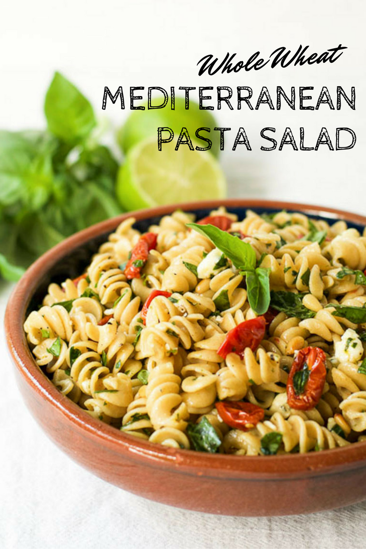 Whole Wheat Mediterranean Pasta Salad